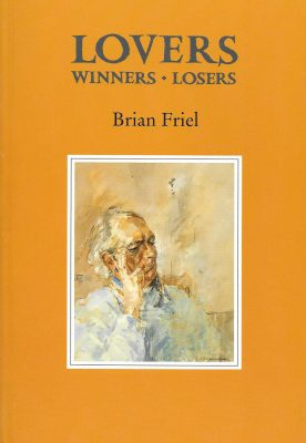 """Brian Friel's """"Lovers: Winners and Losers"""" reviewed by"""