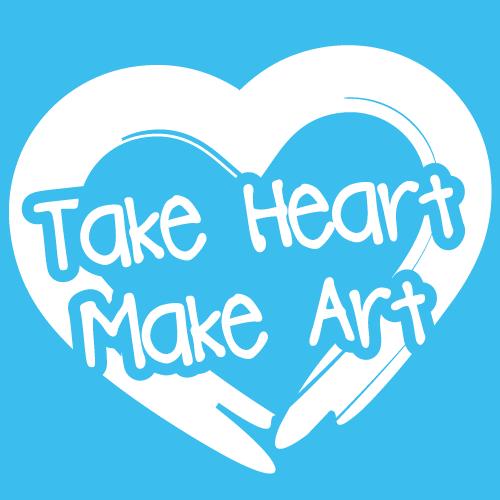 Take-Heart-Make-Art